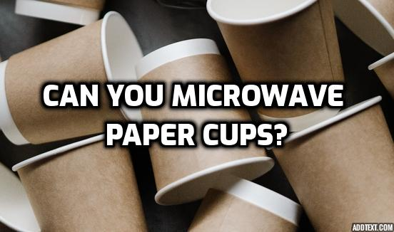 Can You Microwave Paper Cups? : Starbucks Hacks