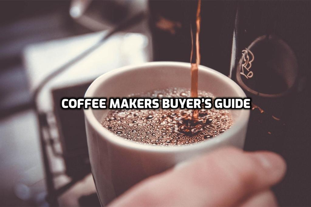 Coffee Makers Buyer's Guide
